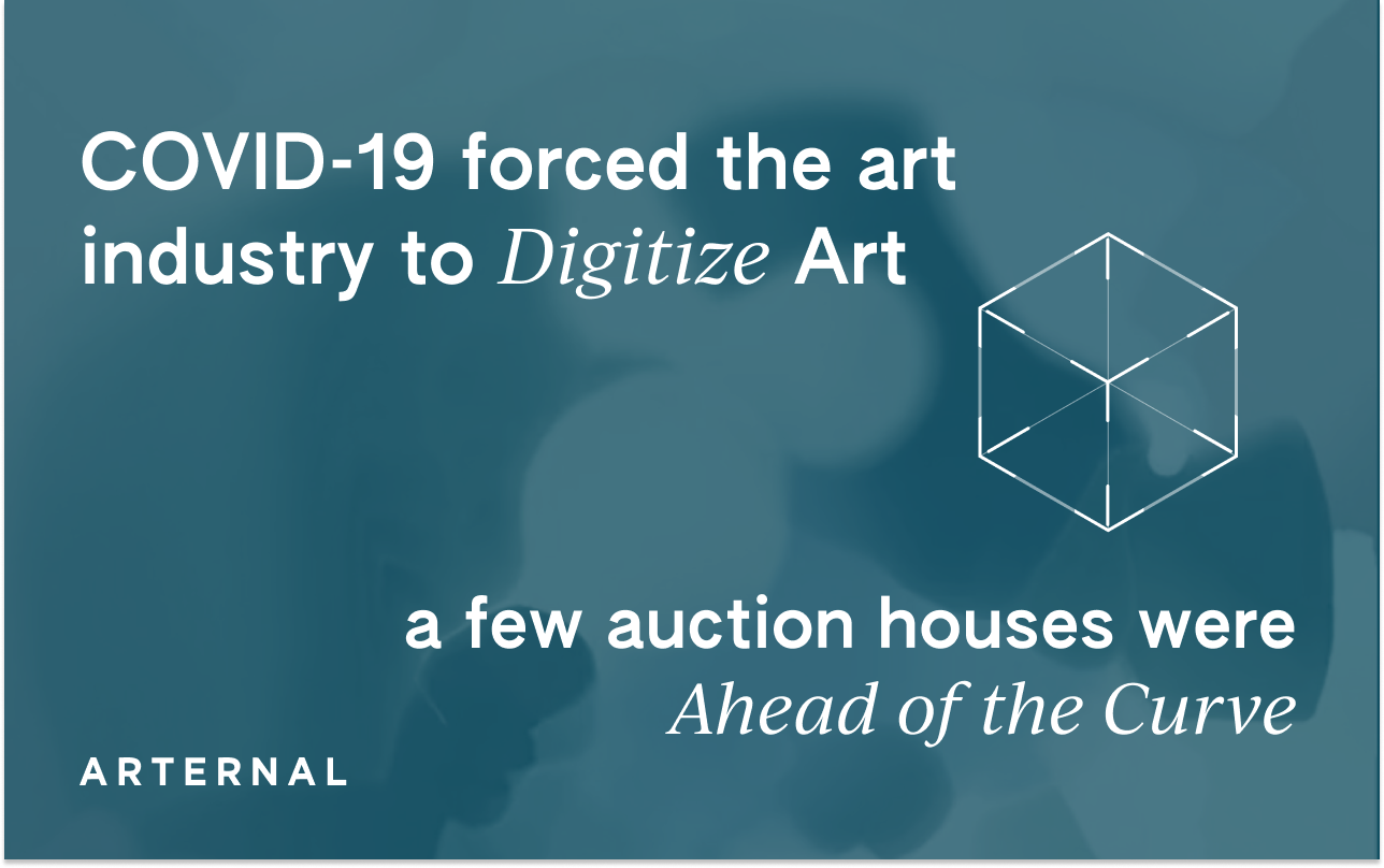 COVID-19 Forced the Art Industry to Embrace ArtTech, but a Few Auction Houses were Ahead of the Curve